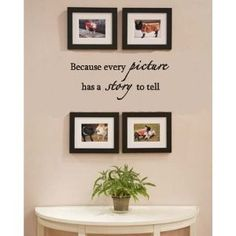 Because every picture has a story to tell wall art vinyl decals bedroom. $7.99, via Etsy.