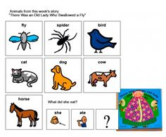 "A Fly Eatin' Old Lady activity from the book book was ""There Was An Old Lady Who Swallowed a Fly."" Used for sequencing, memory, and targeting sw, sp, /k/. Pinned by SOS Inc. Resources.  Follow all our boards at http://pinterest.com/sostherapy  for therapy resources."
