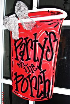 RED SOLO CUP Wood Cut Out Door Hanger by TheWaywardWhimsy on Etsy---- cute minus the bow  @Jena McClendon McClendon McClendon Burkman