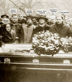 "funeral of Devil Anse in Jan 1921.  Levicey , the widow of Anse; youngest son Tennis ; oldest son Johnse ; Nancy ""Nan"" , Cap Hatfield's wife; Coleman A. , Cap  Nan's son;  William Anderson ""Cap"" Hatfield, second son of Devil Anse and Levicey . Standing behind  between Johnse  Nancy  is Smith Hatfield, the brother of Devil Anse . Johnse would pass away in 1922. Levicey , in 1929,  Cap passed away in 1930. Nan Hatfield lived until 1942,  Coleman A. Hatfield, born in 1889, died in 1970."