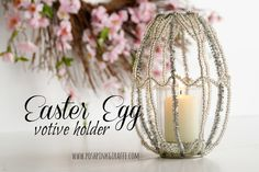 DIY Easter Egg Votive Holder {Pottery Barn Knock-off} from Posh Pink Giraffe