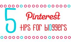 5 Pinterest Tips for Bloggers. Help readers pin your posts, find your posts and make your posts pin worthy. Also find out how to see what posts have been pinned.