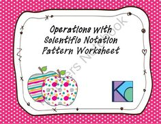 Operations with Scientific Notation Pattern Worksheet from Coats Math Closet on TeachersNotebook.com -  (4 pages)  - Assess student's understanding of basic operations with scientific notation using this fun worksheet!