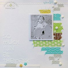 Melinda Spinks: I like the details, and the white on white title.  This also lends itself to a double page layout, by extending the colored  paper and placing another picture down and off center, sort of flipping the page.  You could journal on the upper right blank space or on the scrap pieces.