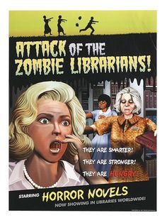 An excellent, atmospheric, and library-related zombie librarian poster- from Demco.