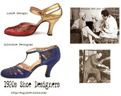 Long before the name of Jimmy Choo or Prada became synonymous with women's shoe fashions – the two names which every woman of means sought out in fashionable shoes during the 1920's were André Perugia and Salvatore Ferragamo. #Downton #Fashion #Era