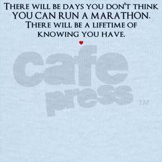 This quote got me through training for a marathon!