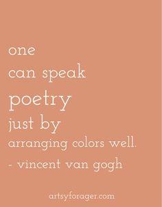 Speak Poetry - Van Gogh quote