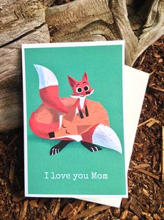 """Fox Card for Mom - """"I love you Mom"""" - by Pickle Punch"""