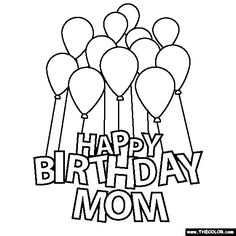 Projects to try on pinterest tree outline happy for Happy birthday coloring pages for mom