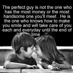 The perfect guy.