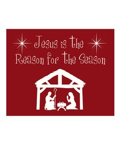 Jesus is the Reason for the Season!!! It's all about His Love, not the gifts.