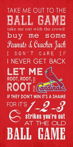 St. Louis Cardinals Take Me Out To The Ball Game