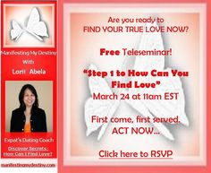 Please share this with your friends. RSVP now! http://manifestingmydestiny.com/faq-page/free-teleseminar-step-1-to-how-can-you-find-love/