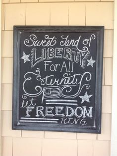 """""""Let freedom ring!"""" 4th of July chalkboard"""