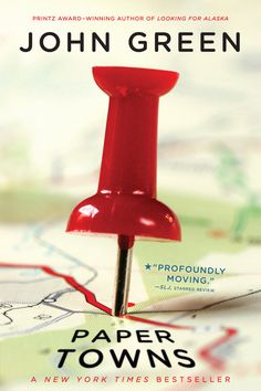 Paper Towns by John Green | 22 Books You Need To Read This Summer - Need to re-read!!