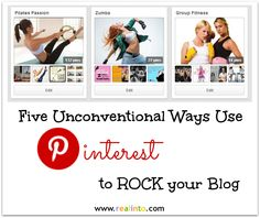 How to Rock Your Blog with Pinterest www.realinto.com