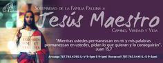SOLEMNIDAD DE JESUS MAESTRO CAMINO VERDAD Y VIDA