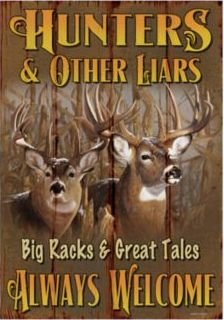 bass pro shopsr sportsman sign hunters other liars always welcome : chic design ideas decor