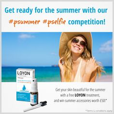 Win a sunhat and sunglasses by ordering a free bottle of Loyon and joining in our #psummer #pselfie competition!