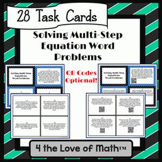 Multi-Step Equation Word Problems: 28 Task Cards *With or Without WR Codes!* from 4 The Love of Math on TeachersNotebook.com -  (46 pages)  - Multi-Step Equation Word Problem Task Cards (With & Without QR codes!)