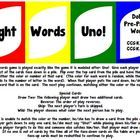 Are you looking for a fun way to practice the Pre-Primer Dolch sight words with your class?  Play sight words Uno with them!  This game is played w...