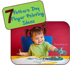 7 Fathers Day Finger Painting Ideas (last minute gifts)