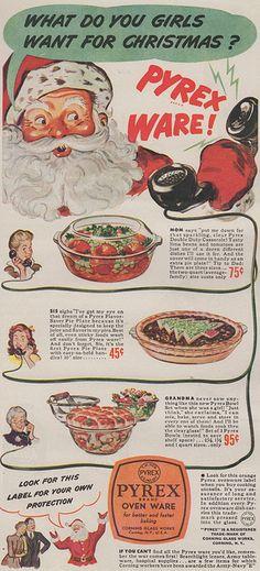 Christmas Pyrex ad, 1943: I'd like world peace, myself...