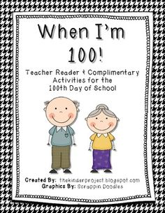 When I'm 100 - 100th Day of School Teacher Reader and Actitives - The Kinder Project - TeachersPayTeache...