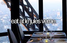CHECK!  Bucket list: eat at le jules verne