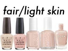 Neutrals for fair to light skin: L-R: OPI Samoan Sand, coney Island Cotton candy, Essie Broach the subject, Naked Truth, Zoya Averyu