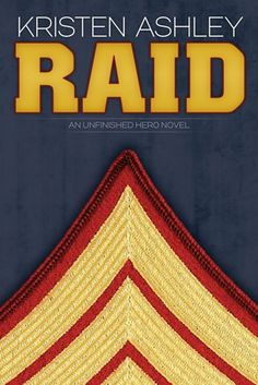 Raid by Kristen Ashley (Unfinished Heroes #3)