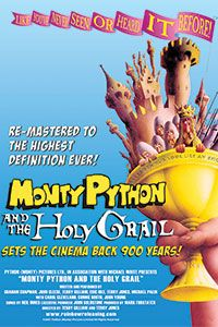 Monty Python and the Holy Grail - 7.27.14 and 7.30.14 only!