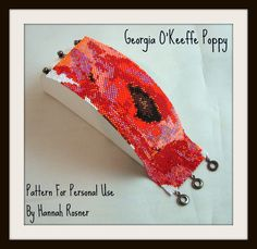 This Georgia O'keeffe Poppy Bracelet Pattern is available for sale and for personal use at http://hannahrachel.etsy.com $10.00