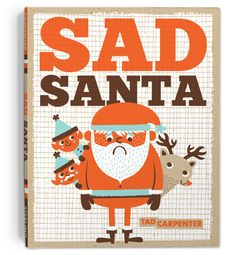 Sad Santa | Tad Carpenter Creative