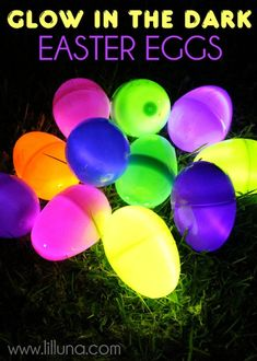Glow In The Dark Easter Eggs.  Add some serious fun to Easter this year with a night time Easter egg hunt! Fill your plastic eggs with a glow stick and a few treats, and watch the kids giggle with glee.
