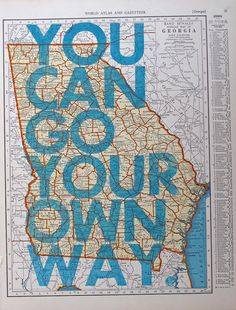 You can go your own way. Georgia