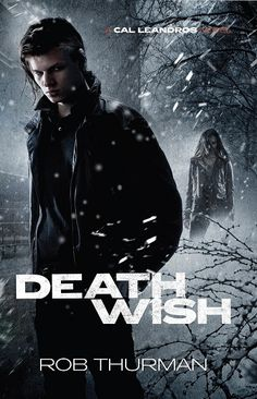 UK Cover Reveal: Deathwish (Cal Leandros, #4) by Rob Thurman