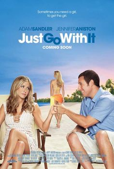 Just Go With It (Rate 7.6/10)