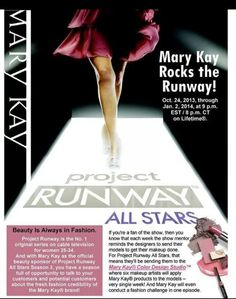 Mary Kay is the official sponsor of Project Runway!!