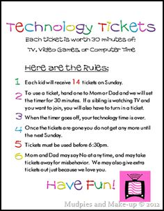30 minute technology tickets and rules (I personally think 7 hours a week is a lot so would probably revamp that when our kids start watching TV someday)