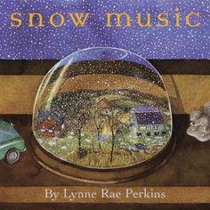 """Snow Music"" by Lynne Rae Perkins"