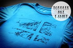 toddler art T-shirt! Awesome idea can't wait to try it!