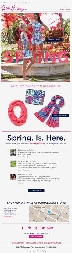 Lilly Pulitzer showed the latest tweets using #hoorayforspring in this email, and made it easy for subscribers to participate by deep-linking to Twitter with a pre-populated tweet. This campaign also used real-time geo-targeting to show a local map and address information of the nearest retail location. #emailmarketing #retail #socialmedia #realtime #geotargeting