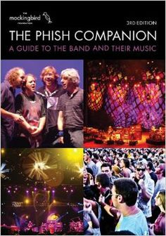 The Phish Companion: 3rd Edition: Mockingbird Foundation: 9781617131226: Amazon.com: Books - super excited about the new 3rd edition!