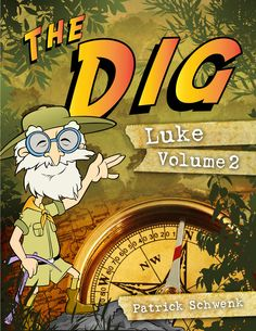 A Bible Study JUST for kids!! ~www.thedigforkids.com
