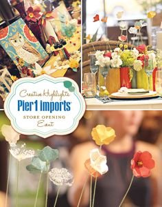 Pier 1 Imports: Grand Opening {Event Recap + Creative Highlights}