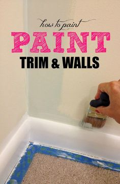 How To Paint Trim: a complete tutorial  Very helpful!