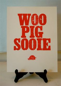 Woo Pig Sooie Arkansas Razorback Letterpress by theyelladogpress