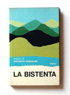 Grafico della Copertina - A collection of book covers by Italian designer Mario Degrada. LA BISTENTA